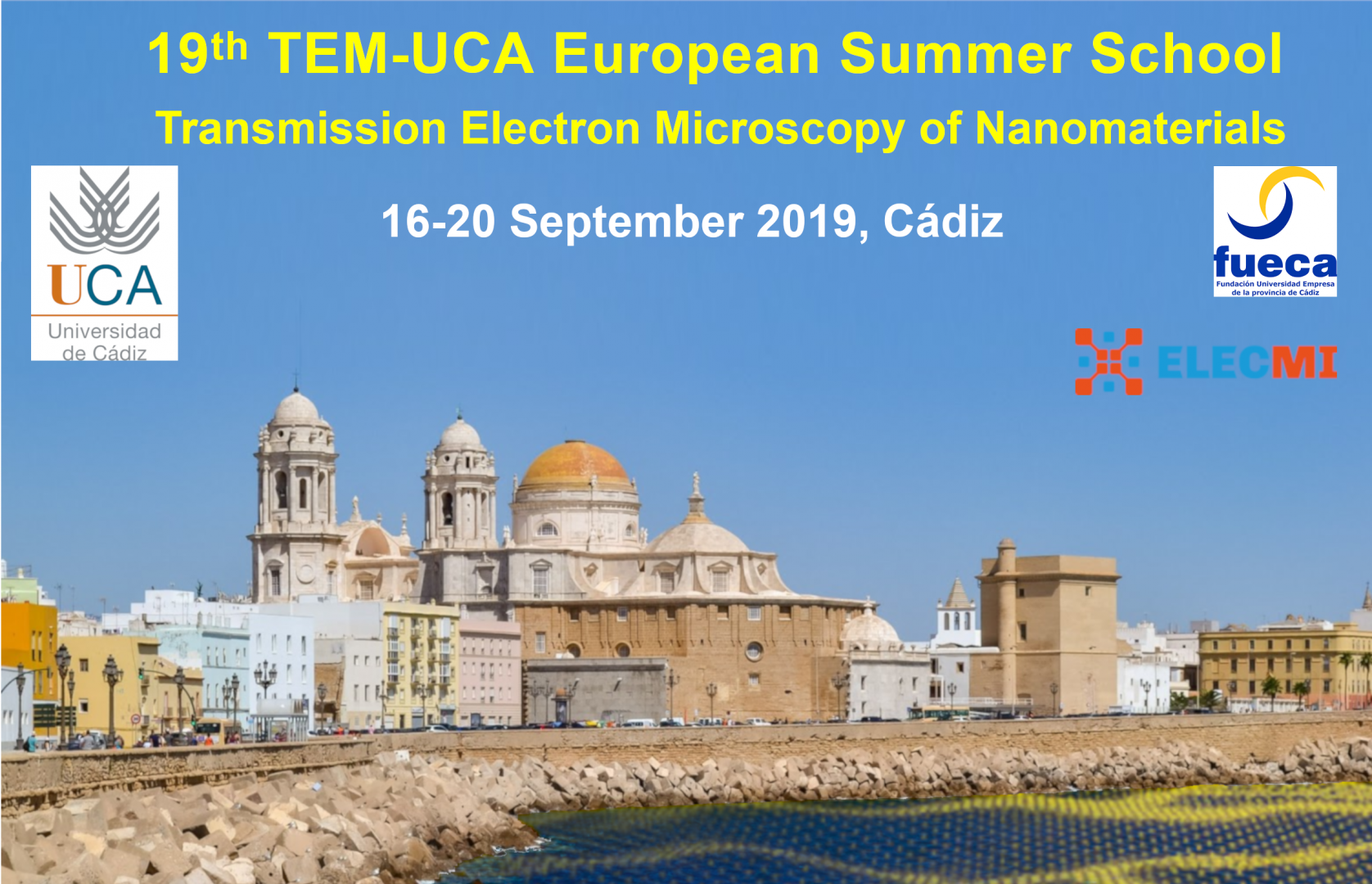 19th TEM-UCA European Summer Workshop: Transmission Electron Microscopy of Nanomaterials