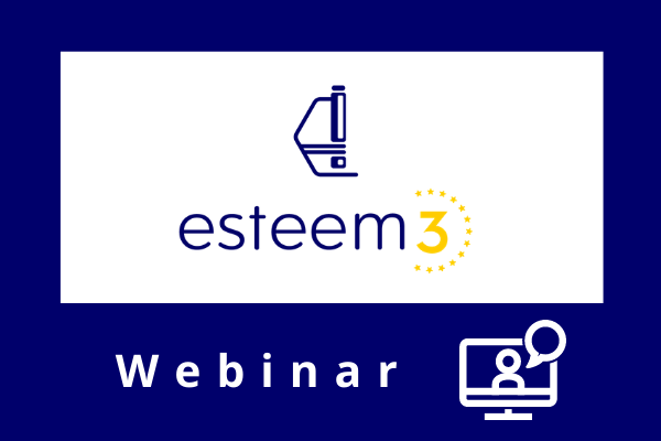 Webinar on Transnational Access within the projects ESTEEM3 and EUSMI